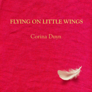 Cover of Flying on Little Wings by Corina Duyn. a small white feather on a red background